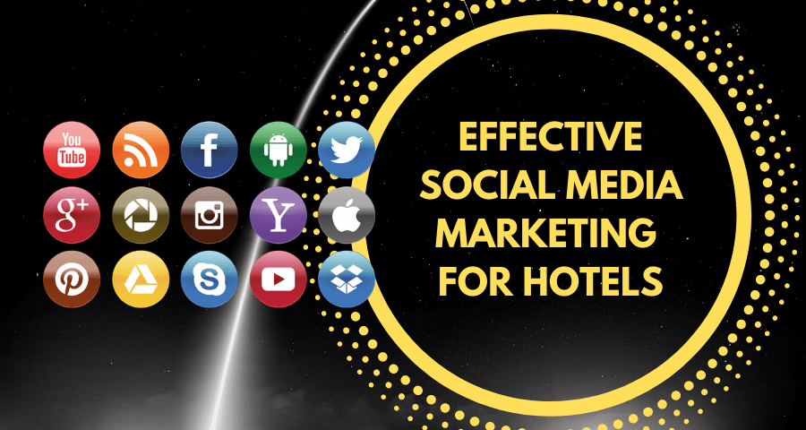 Effective Social Media Marketing for hotels